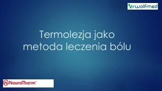 Termolezja jako metoda leczenia bólu