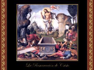 Al tercer día de su sepultura se comprueba  que Cristo ha salido vivo del sepulcro.