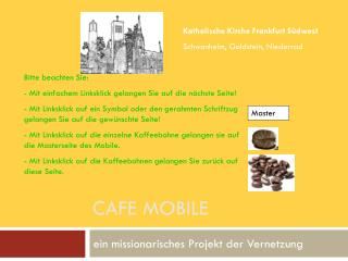 Cafe Mobile