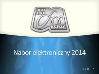 Nabór elektroniczny 2014