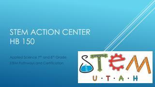 STEM Action Center HB 150
