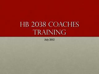 HB 2038 Coaches Training