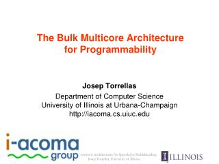 The Bulk Multicore Architecture  for Programmability