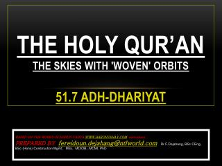 THE HOLY QUR'AN  THE SKIES WITH 'WOVEN' ORBITS 51.7 Adh-Dhariyat