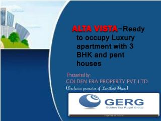GOLDEN ERA PROPERTY PVT.LTD  ( Exclusive promoter of Landlord Share )