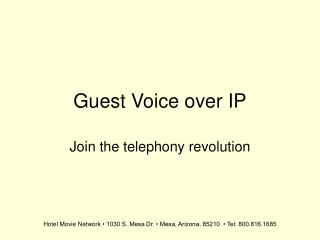Guest Voice over IP