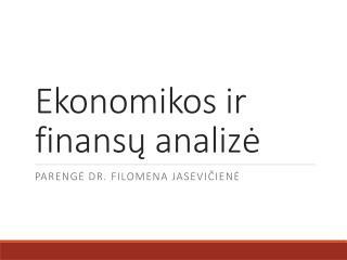 Ekonomikos ir finans ų analizė