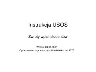 Instrukcja USOS Zwroty wpłat studentów