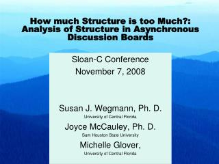 How much Structure is too Much?: Analysis of Structure in Asynchronous Discussion Boards