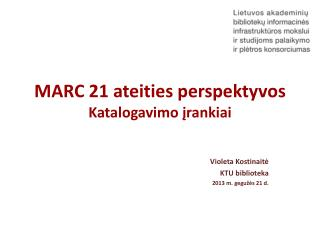 MARC 21 ateities perspektyvos Katalogavimo įrankiai