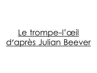 Le trompe-l'œil d'après Julian Beever