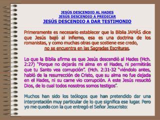 JESÚS DESCENDIO AL HADES JESÚS DESCENDIO A PREDICAR JESÚS DESCENDIO A DAR TESTIMONIO