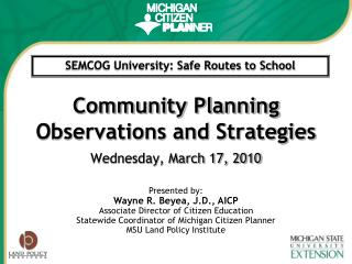 Community Planning Observations and Strategies Wednesday, March 17, 2010