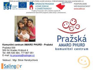 Komunitní centrum AMARO PHURD - Pražská
