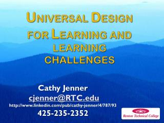 U niversal  D esign for  L earning and Learning challenges