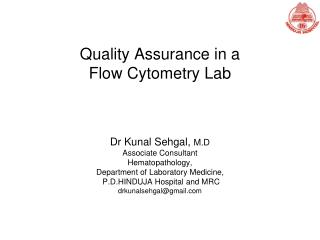 Quality Assurance in a  Flow Cytometry Lab