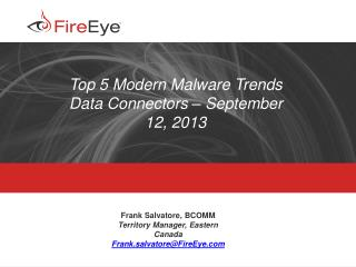 Top 5 Modern Malware Trends Data Connectors – September  12, 2013