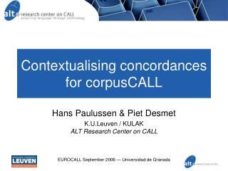 Contextualising concordances for corpusCALL