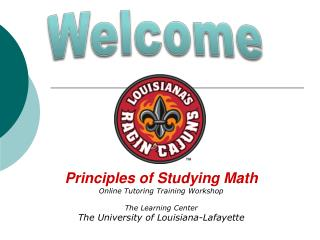 Principles  of Studying Math Online Tutoring Training Workshop The Learning Center