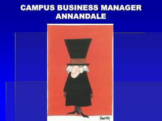 CAMPUS BUSINESS MANAGER ANNANDALE
