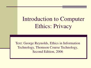 Introduction to Computer Ethics: Privacy
