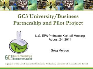 GC3 University/Business Partnership and Pilot Project