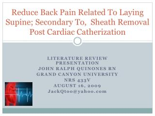 Angiogram: Reducing Back Pain After Sheath removal