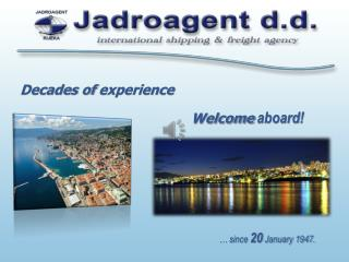 Decades of  experience Welcome aboard !