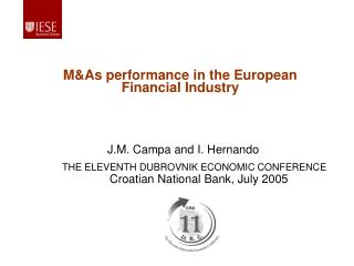 THE ELEVENTH DUBROVNIK ECONOMIC CONFERENCE