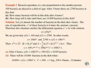 Example 2   Bacteria reproduce at a rate proportional to the number present.