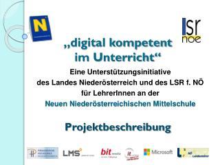 """""""digital kompetent im Unterricht"""""""