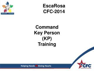 Command  Key Person (KP) Training