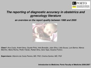 The reporting of diagnostic accuracy in obstetrics and gynecology literature