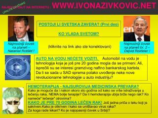 NAJBOLJI SAJT NA INTERNETU :  WWW.IVONAZIVKOVIC.NET