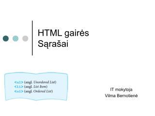 HTML gairės Sąrašai