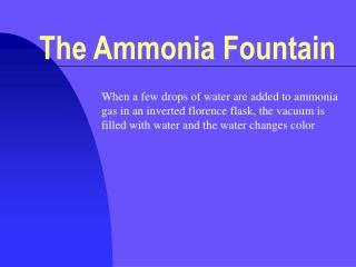The Ammonia Fountain