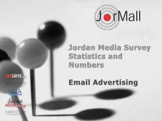 Jordan Media Survey Statistics and Numbers Email Advertising