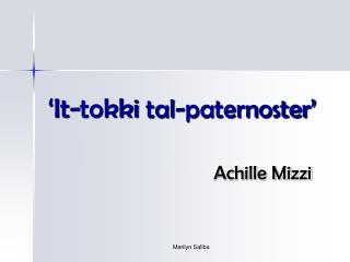 'It-tokki  tal-paternoster'