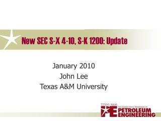 New SEC S-X 4-10, S-K 1200: Update