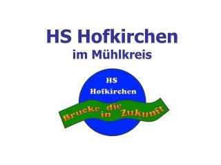 HS Hofkirchen im Mühlkreis