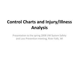 Control Charts and Injury/Illness Analysis