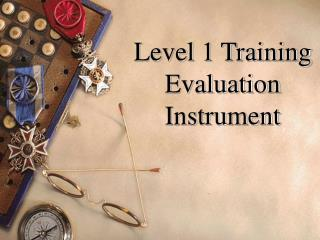Level 1 Training Evaluation Instrument