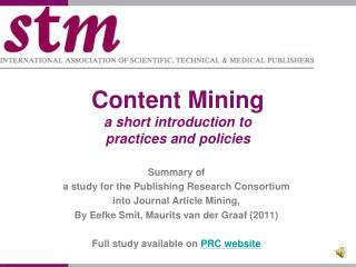 Content Mining a short introduction to  practices and policies