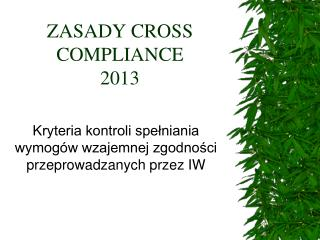ZASADY CROSS COMPLIANCE 2013