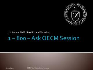 1 – 800 – Ask OECM Session