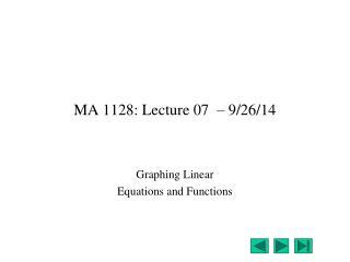 MA 1128: Lecture 07   � 9/26/14
