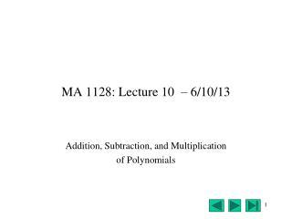 MA 1128: Lecture 10  – 6/10/13
