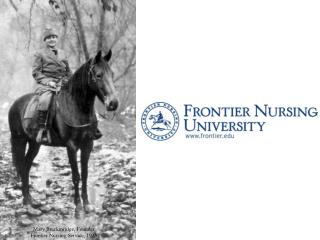 Mary Breckinridge, Founder Frontier Nursing Service, 1925