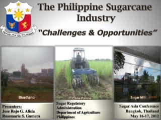 Sugar Asia Conference Bangkok, Thailand May 16-17, 2012
