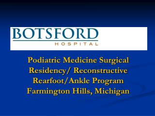 Botsford Hospital Highlights